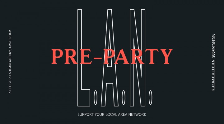 l-a-n-2016-pre-party_websitethumb